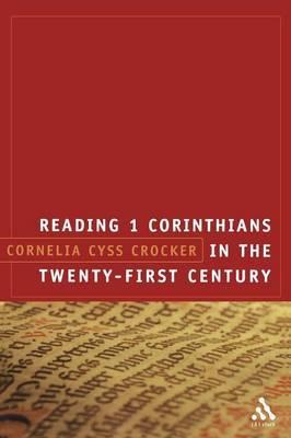 Reading 1 Corinthians in the Twenty-first Century