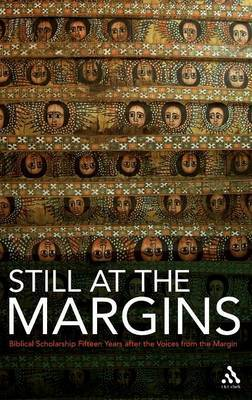 Still at the Margins: Biblical Scholarship Fifteen Years After the Voices from the Margin