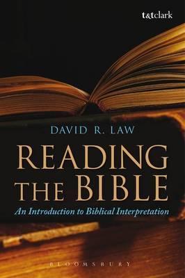 Reading the Bible: An Introduction to Biblical Interpretation