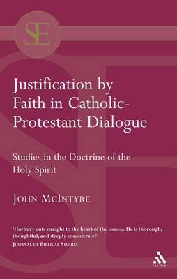Justification by Faith in Catholic-Protestant Dialogue