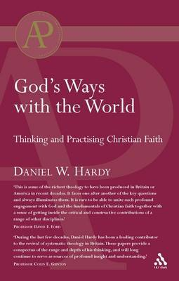 God's Ways with the World: Thinking and Practising Christian Faith