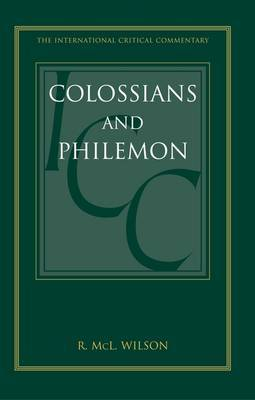 Colossians and Philemon: A Critical and Exegetical Commentary