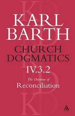 Church Dogmatics Classic Nip IV.3.2