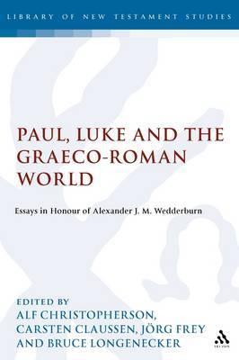 Paul, Luke and the Graeco-Roman World