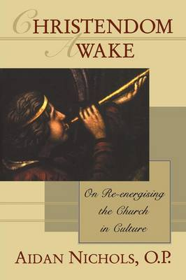 Christendom Awake!: On Re-energising the Church in Culture