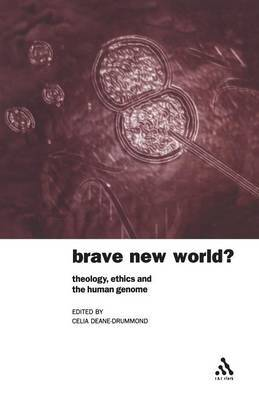 Brave New World: Theology, Ethics and the Human Genome
