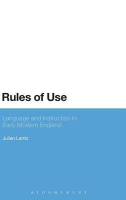 Rules of Use: Language and Instruction in Early Modern England