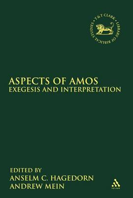 Aspects of Amos: Exegesis and Interpretation