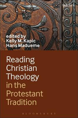 Reading Christian Theology in the Protestant Tradition