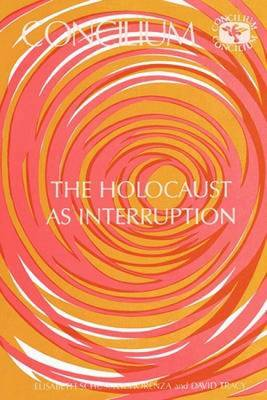 Holocaust as Event of Interruption