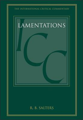 Lamentations (ICC): A Critical and Exegetical Commentary