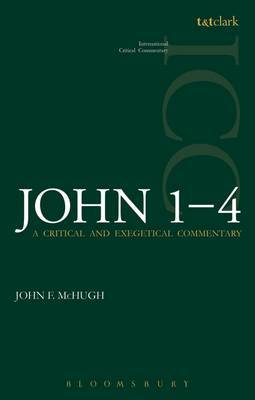 John 1-4 (ICC): A Critical and Exegetical Commentary