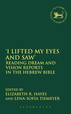 'I Lifted My Eyes and Saw': Reading Dream and Vision Reports in the Hebrew Bible