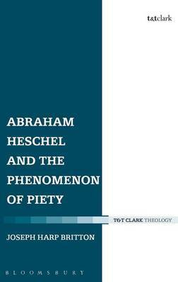 Abraham Heschel and the Phenomenon of Piety