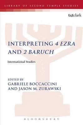 Interpreting 4 Ezra and 2 Baruch: International Studies