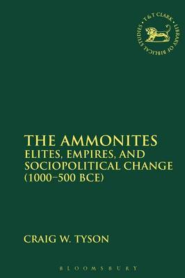 The Ammonites: Elites, Empires, and Sociopolitical Change (1000-500 BCE)