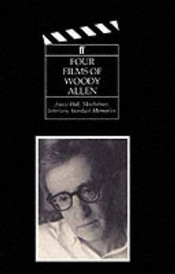 Four Films of Woody Allen: Annie Hall, Manhattan, Interiors and Stardust Memories