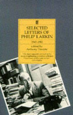 Philip Larkin: Selected Letters