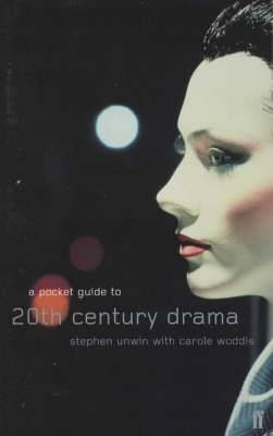 A Pocket Guide to Twentieth-Century Drama