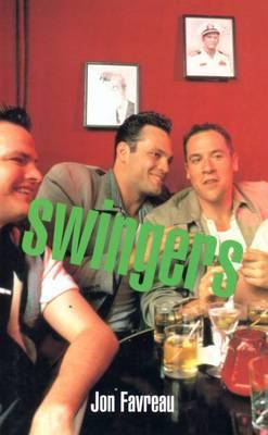 Swingers: A Screenplay