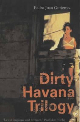 Dirty Havana Trilogy