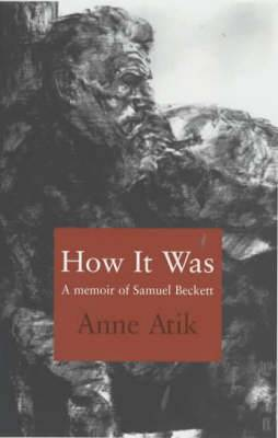 How it Was: A Memoir of Samuel Beckett