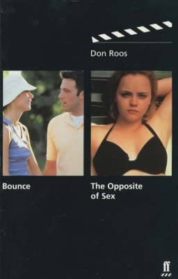 Bounce: & The Opposite of Sex: AND The Opposite of Sex: Screenplays