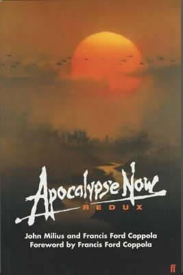 The  Apocalypse Now  Redux: An Original Screenplay