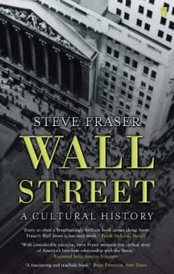 Wall Street: A Cultural History