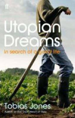 Utopian Dreams: A Search for a Better Life