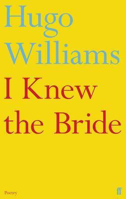 I Knew the Bride