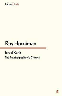 Israel Rank: The Autobiography of a Criminal