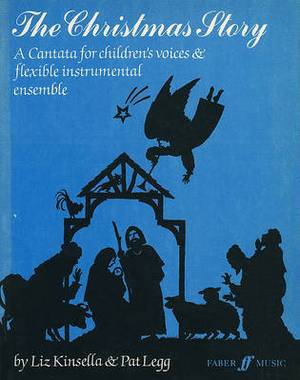 The Christmas Story: (Childrens Cantata)