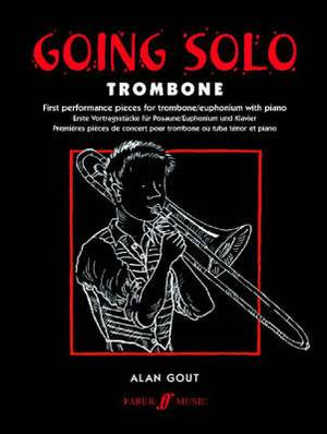 Going Solo: (Trombone and Piano)