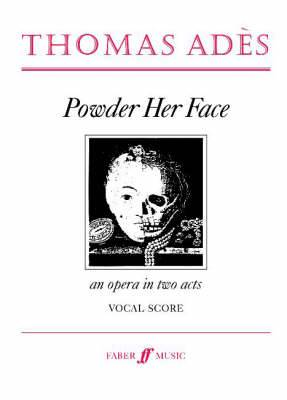 Powder Her Face: (Vocal Score)