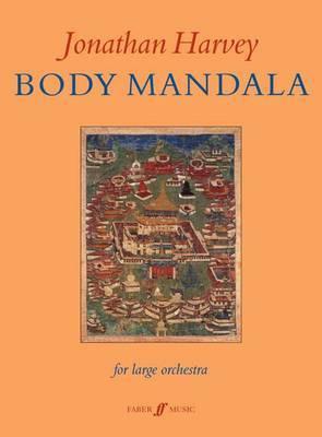 Body Mandala: Score For Large Orchestra