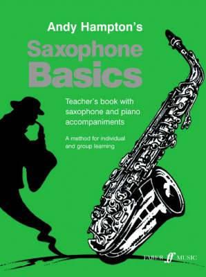 Saxophone Basics: (Alto Saxophone Teacher's Book)