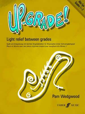 Up-Grade! Alto Sax Grades 1-2