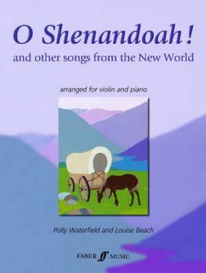 O Shenandoah!: (Violin and Piano)