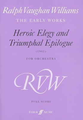 Heroic Elegy and Triumphal March: (Score)
