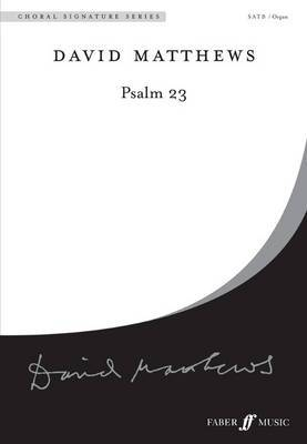 Psalm 23: SATB Mixed Voices and Organ Accompaniment