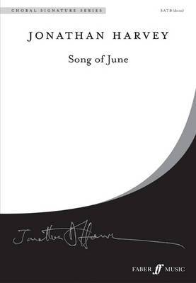 Song of June: SATB (divisi) Mixed Voices