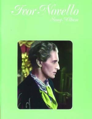 Ivor Novello Song Album: (Piano, Vocal)