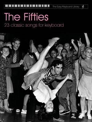 The Fifties: 23 Classic Songs for Keyboard
