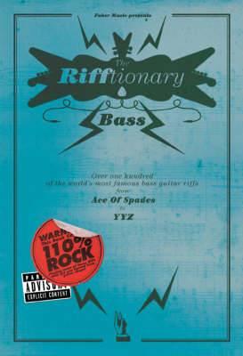 The Bass Rifftionary