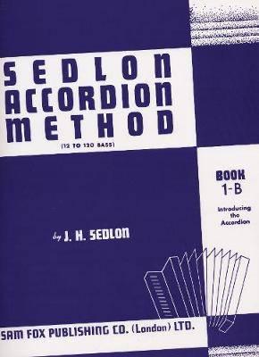 Sedlon Accordion Method Book 1B
