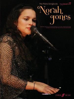 The Norah Jones Piano Songbook: (Piano/ Vocal/ Guitar)
