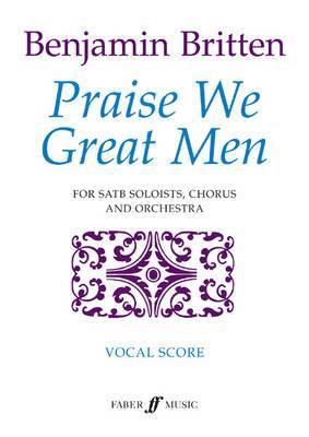 Praise We Great Men: (Vocal Score)