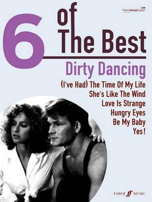 Dirty Dancing: (Piano, Vocal, Guitar)