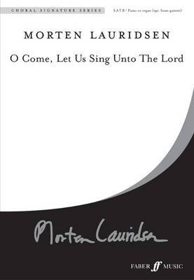 O Come, Let Us Sing Unto the Lord: SATB